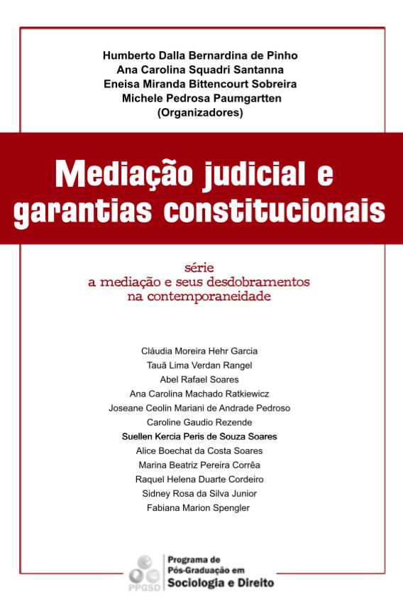 Mediação judicial e garantias constitucionais.